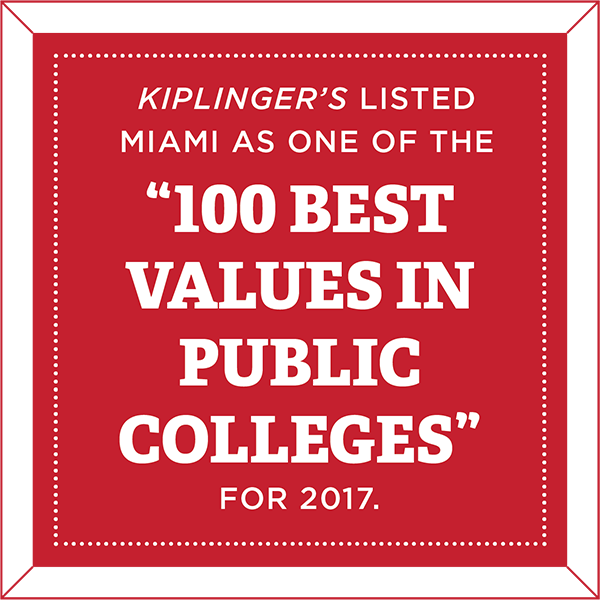 Kiplinger's listed Miami as one of the 100 Best Values in Public Colleges for 2017.