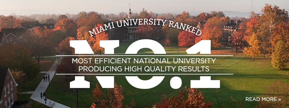 Miami University ranked Number 1 most efficient national university producing high quality results. Read more » Aerial photo of central quad in the fall