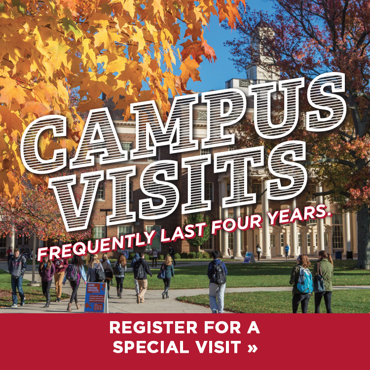 Campus visits frequently last four years. Schedule a special visit »